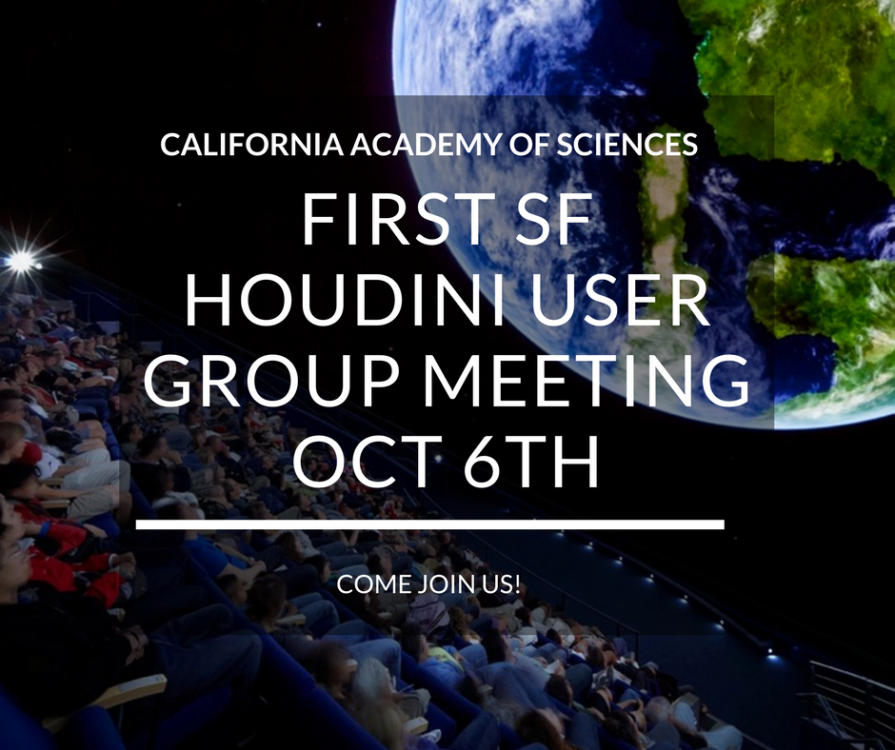 FIRST SF HOUDINI USER GROUP MEETING OCT 6TH.png